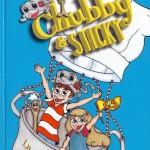 Chubby & Sticky – La  Compagnia del Pentolino
