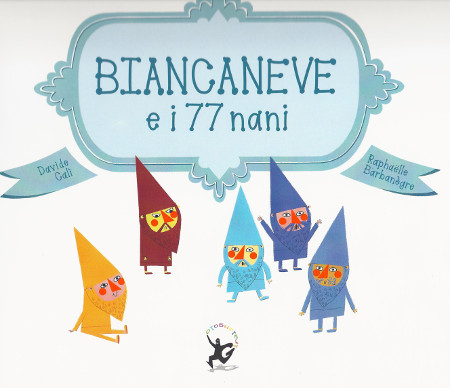 Biancaneve e i 77 nani