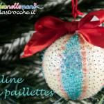 Lavoretti di Natale: decorare palline di polistirolo