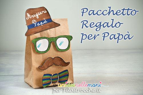 Festa Del Papà Lavoretti Il Pacchetto Regalo Decorato Filastrocche It