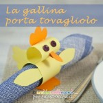 Lavoretti di carta per Pasqua: la gallina portatovagliolo