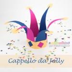 Carnevale e Feste a tema: come fare un cappello da Jolly