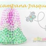 Lavoretti di Pasqua: come creare una bella campana pasquale