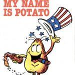 My name is Potato