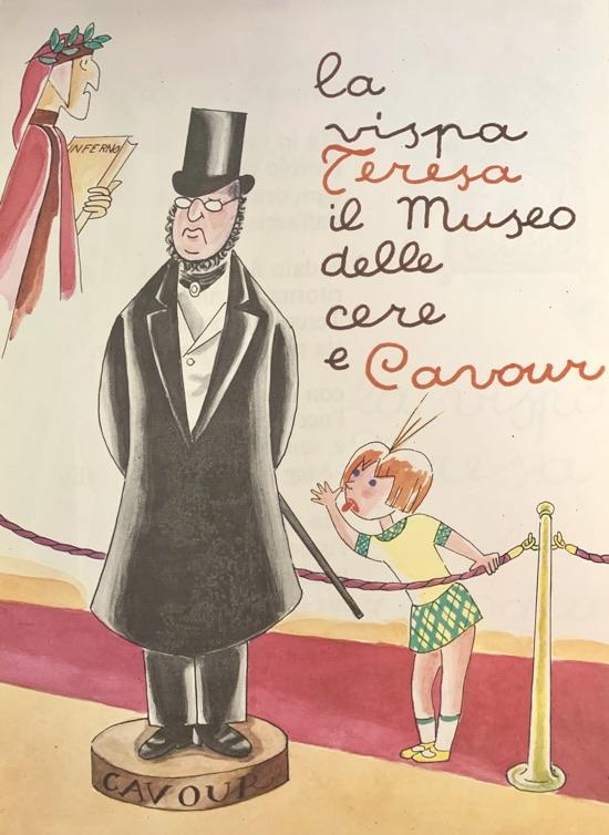 La vispa Teresa il museo delle cere e Cavour