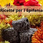 Ricette per l'Epifania