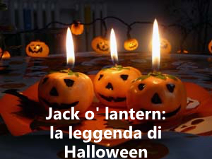Jack o' lantern: la leggenda di Halloween