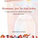"""Idea Regalo per la Festa della Mamma: ebook """"Mamma, per la tua festa"""""""