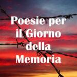 Poesie per il Giorno della Memoria