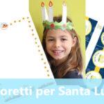 I migliori Lavoretti per Santa Lucia
