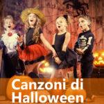 Le migliori Canzoni di Halloween