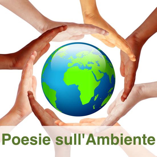 Poesie su Ambiente e Ecologia