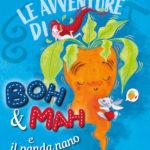 Le avventure di Boh&Mah e il panda nano