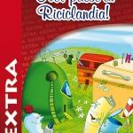 Nel paese di Riciclandia – extra