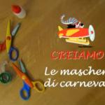 Creiamo con la Filastrocche TV: Le maschere di Carnevale