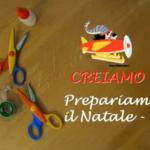 Creiamo con la Filastrocche TV: Prepariamo il Natale – Seconda Puntata