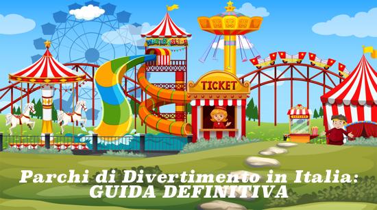 Parchi di divertimento in Italia